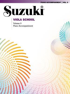 Suzuki Viola School, Vol 9: Piano Acc. - Alfred Music