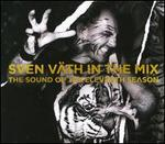 Sven V�th In The Mix: The Sound Of The Eleventh Season