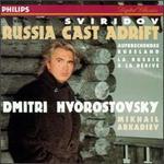 Sviridov: Russia Cast Adrift