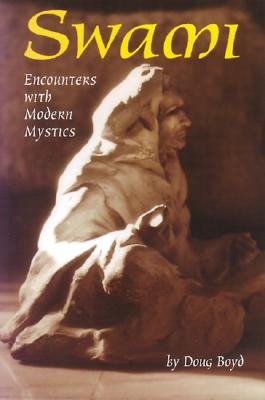 Swami: Encounters with Modern Mystics - Boyd, Doug