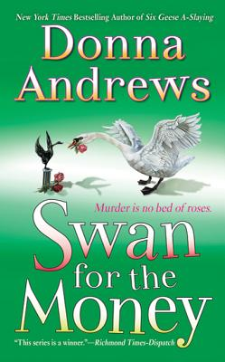 Swan for the Money - Andrews, Donna