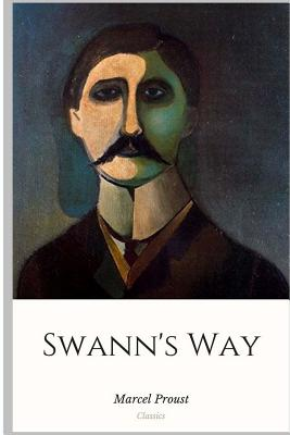 Swann's Way - Proust, Marcel, and Moncrieff, C K Scott (Translated by)