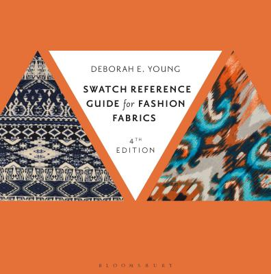Swatch Reference Guide for Fashion Fabrics - Young, Deborah E