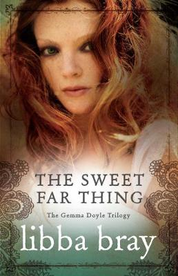Sweet Far Thing - Bray, Libba