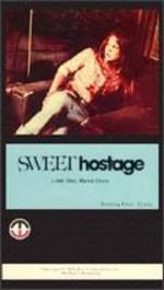 Sweet Hostage