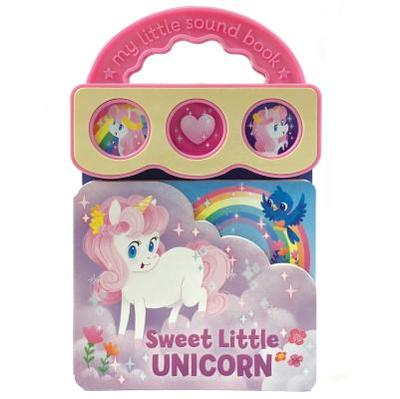 Sweet Little Unicorn - Rose, Robin, Dr., and Uno, Kat (Illustrator), and Cottage Door Press (Editor)