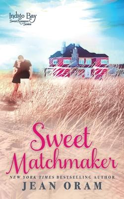 Sweet Matchmaker - Oram, Jean