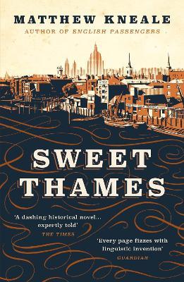 Sweet Thames - Kneale, Matthew