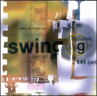 Swing Set - Ani DiFranco