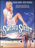 Swing Shift - Jonathan Demme