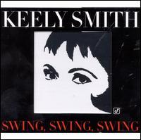 Swing, Swing, Swing - Keely Smith