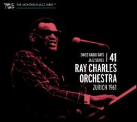 Swiss Radio Days, Vol. 41: Zurich 1961 - Ray Charles Orchestra