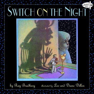 Switch on the Night - Bradbury, Ray D