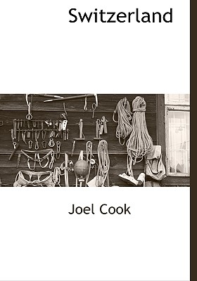 Switzerland - Cook, Joel