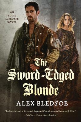 Sword-Edged Blonde - Bledsoe, Alex