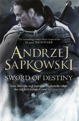 Sword of Destiny - Sapkowski, Andrzej, and French, David (Translated by)