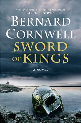 Sword of Kings - Cornwell, Bernard