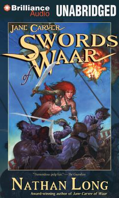 Swords of Waar - Long, Nathan, and Pearlman, Dina (Read by)