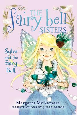 Sylva and the Fairy Ball - McNamara, Margaret