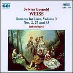 Sylvius Leopold Weiss: Sonatas for Lute, Vol. 3
