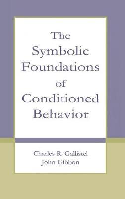 Symbolic Foundations Condition - Gallistel, Charles R, Professor