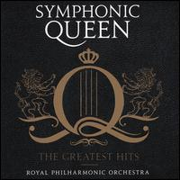 Symphonic Queen: The Greatest Hits - Royal Philharmonic Orchestra / Matthew Freeman