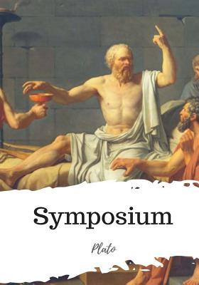 Symposium - Plato, and Jowett, Benjamin, Prof. (Translated by)