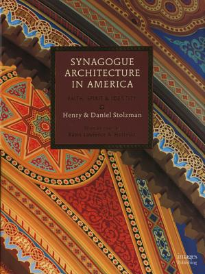 Synagogue Architecture in America - Stolzman, Henry