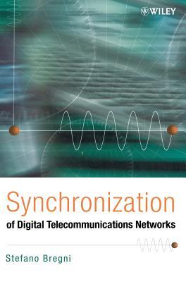 Synchronization of Digital Telecommunications Networks - Bregni, Stefano