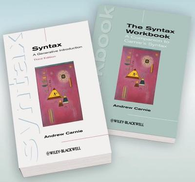 Syntax W/Workbk: A Generative Introduction 3rd Edition and the Syntax Workbook Set - Carnie, Andrew