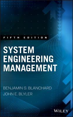 System Engineering Management - Blanchard, Benjamin S., and Blyler, John E.