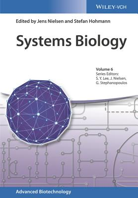 Systems Biology - Nielsen, Jens (Editor), and Hohmann, Stefan (Editor), and Lee, Sang Yup (Series edited by)
