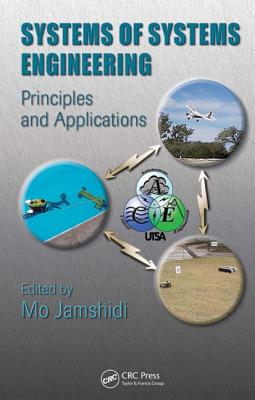 Systems of Systems Engineering: Principles and Applications - Jamshidi, Mo (Editor)