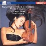 Szymanowski & Franck: Violin Sonatas