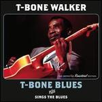 T-Bone Blues/Sings The Blues