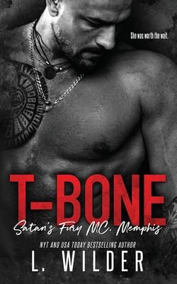 T-Bone: Satan's Fury MC-Memphis - Cullinan, Lisa (Editor), and Wilder, L