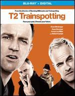T2: Trainspotting [Includes Digital Copy] [UltraViolet] [Blu-ray]