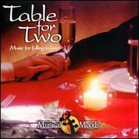 Table for Two: Music for Falling in Love - Dieter Vorholz (violin); Eugene List (piano); George Silfies (clarinet); Renee Siebert (flute);...