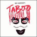 Taboo [Original London Cast]