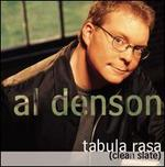 Tabula Rasa - Al Denson