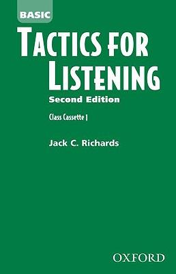 Tactics for Listening: Basic Tactics for Listening - Richards, Jack C.