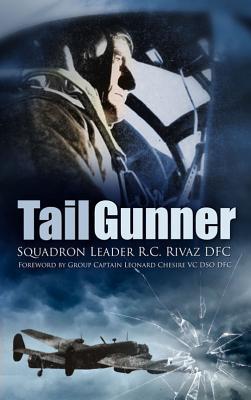 Tail Gunner - Rivaz, R. C.