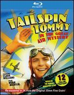 Tailspin Tommy and the Great Air Mystery [Blu-ray]