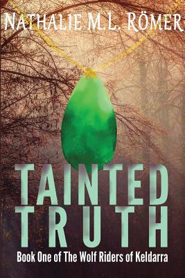 Tainted Truth - Romer, Nathalie M L