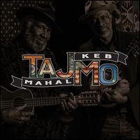 TajMo - Taj Mahal/Keb' Mo'