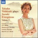 Takako Nishizaki Plays Suzuki Evergreens, Vol. 2