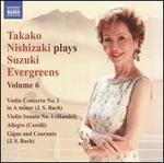 Takako Nishizaki Plays Suzuki Evergreens, Vol. 6