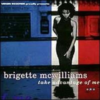 Take Advantage of Me - Brigette McWilliams
