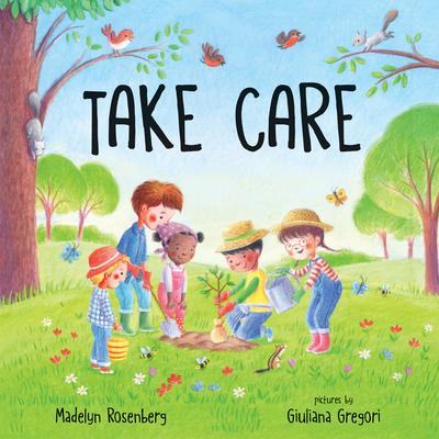 Take Care - Rosenberg, Madelyn