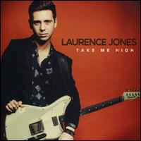 Take Me High - Laurence Jones